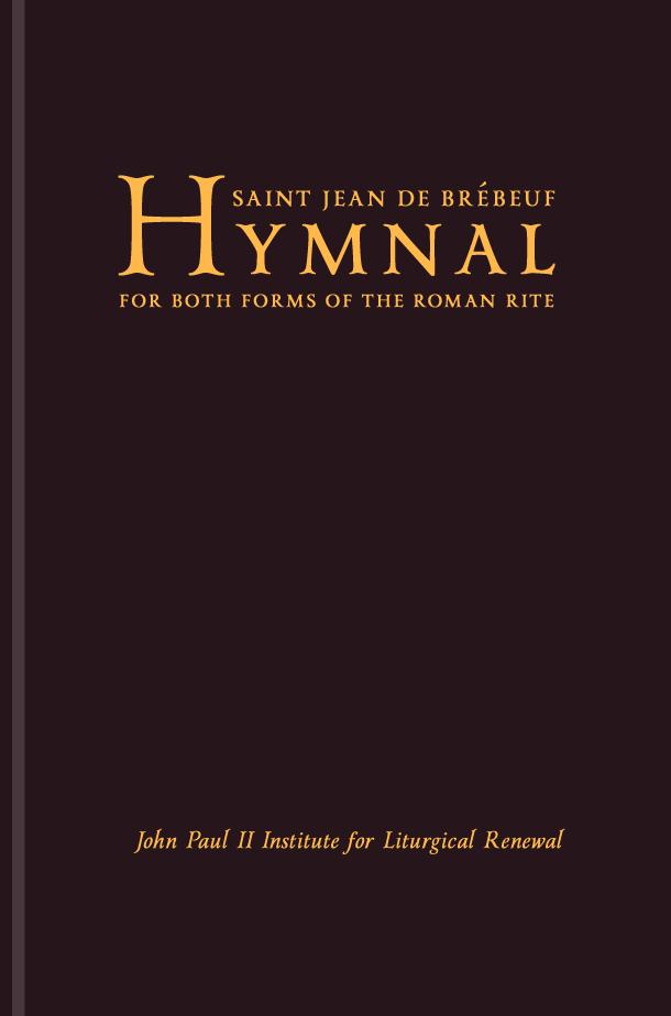 The St  Jean de Brébeuf Hymnal