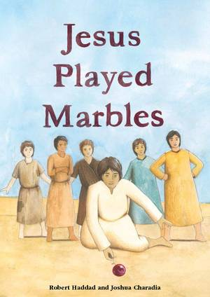 Jesus Played Marbles large